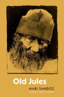 Old Jules By Sandoz, Mari/ Hasselstrom, Linda M. (INT)